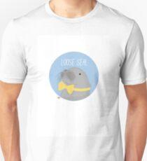 Loose Seal Unisex T-Shirt