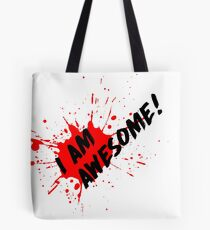 I am Awesome! - Light T-Shirt Version Tote Bag