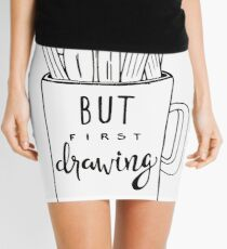 But First Drawing Mini Skirt