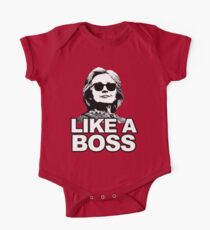 Hillary Clinton Like a Boss One Piece - Short Sleeve