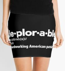 Deplorable Definition: Hardworking American Patriot Mini Skirt