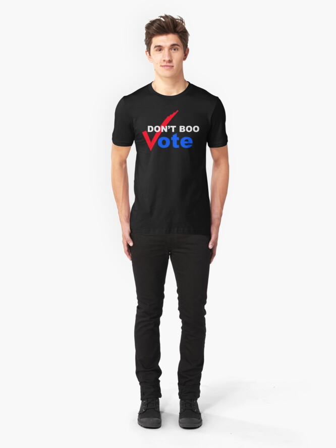 Alternate view of Don't BOO VOTE Slim Fit T-Shirt