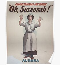 Performing Arts Posters Charles Frohmans new comedy Oh Susannah 0845 Poster