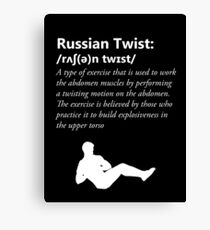 Russian Twist Defintion - White Canvas Print