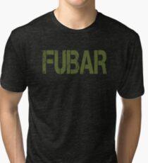 FUBAR Tri-blend T-Shirt