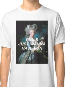 Monarchs just Wanna have Fun Classic T-Shirt