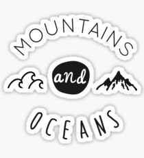 Mountains and oceans (light text) Sticker