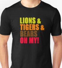 Lions And Tigers And Bears Oh My! The Wizard Of Oz Unisex T-Shirt
