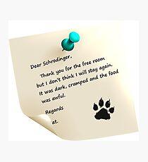 Schrodinger's cat note Photographic Print
