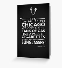 Its 106 Miles To Chicago Greeting Card