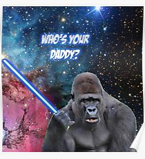 gorilla is your father Poster