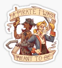 A Pirate I Was Meant To Be Sticker