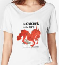 The Catcher In The Rye Women's Relaxed Fit T-Shirt