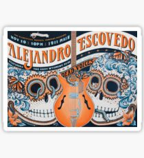 Alejandro Escovedo with The Dead Voices and The Cody Wyoming Deal Sticker