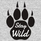 Stay Wild by Carrie Potter