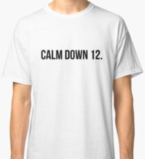 [SCRUBS] Calm Down, 12 Classic T-Shirt