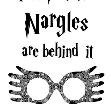 I suspect the Nargles are behind it. by TayRobertsArt