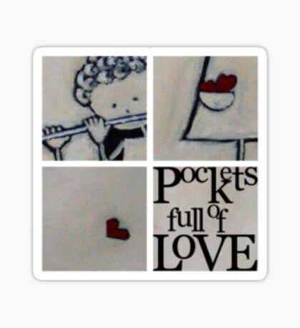 pockets full of Love 2 T-Shirt Sticker