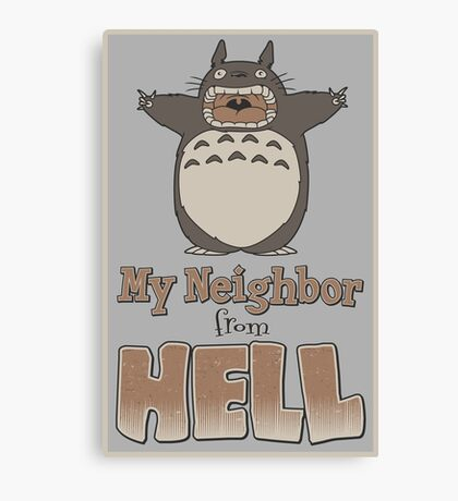 My Neighbor From Hell Canvas Print