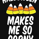 Halloween macht mich so Corny von kjanedesigns
