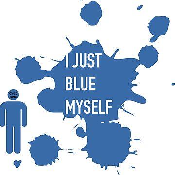 I Just Blew Myself- Tobias Funke by mhv23