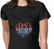 Love Trumps Hate Heart Womens Fitted T-Shirt