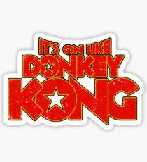 It's on like Kong! Sticker