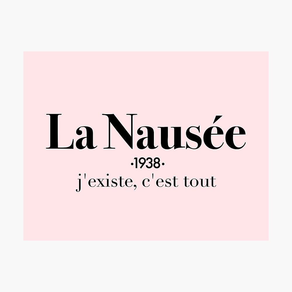 La Nausée Photographic Print