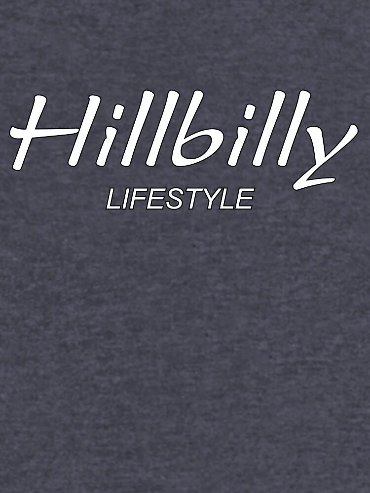 Hillbilly Lifestyle von mayala