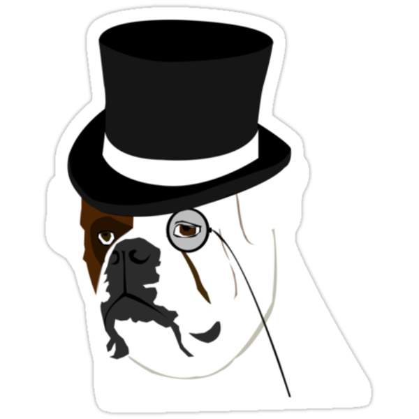 """bulldog with top hat and monocle"" Stickers by animefaerie ..."