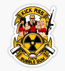 Kick ass! Chew bubble gum! Sticker