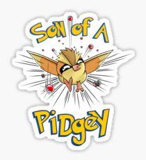 Son of a Pidgey Sticker