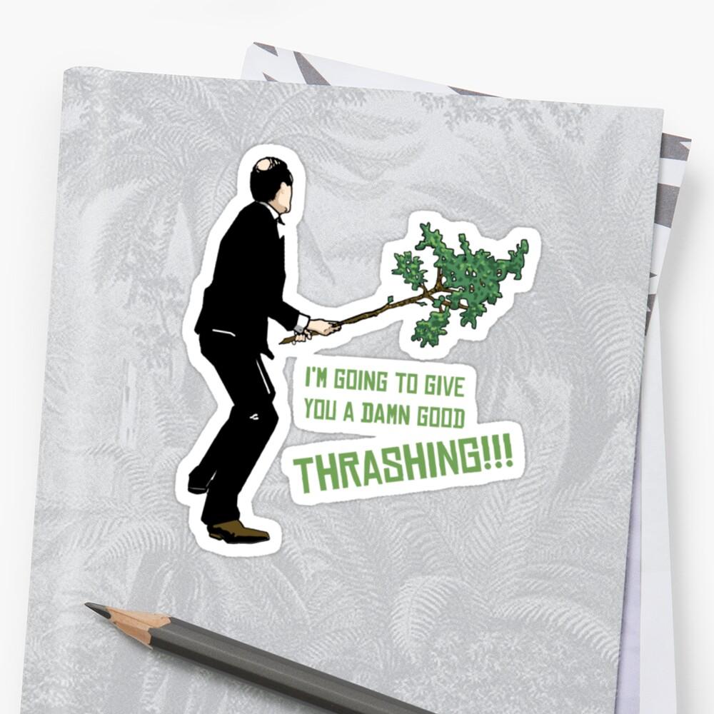 Good Thrashing! – Basil Fawlty by Firepower