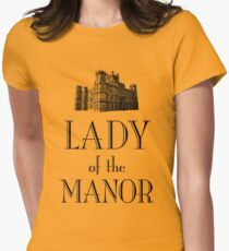Lady of the Manor Women's Fitted T-Shirt