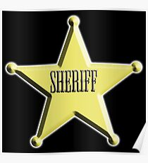 SHERIFF, Badge, The Law, Lawman, Cowboy, Wild West, Poster
