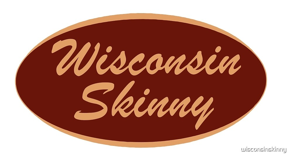The Original Wisconsin Skinny Logo by wisconsinskinny