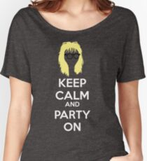 Keep Calm, and Party On Women's Relaxed Fit T-Shirt