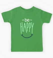 Be Happy And Smile Because You're Awesome - Cute Inspirational Graphic T shirt Kids Tee