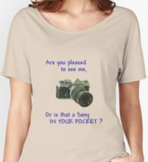 Are you pleased to see me. Sony. Women's Relaxed Fit T-Shirt