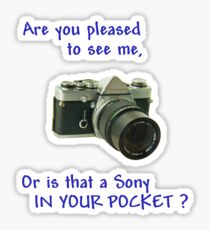 Are you pleased to see me. Sony. Sticker