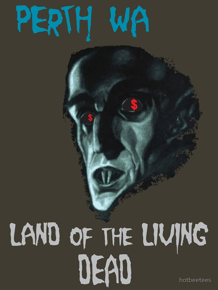 Perth WA - Land of the Living Dead by hotbeetees