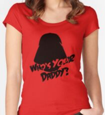 Who's Your Daddy? Darth Vader ;-) Women's Fitted Scoop T-Shirt
