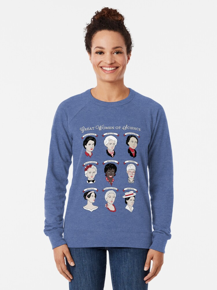 Alternate view of Great Women of Science {Set} Lightweight Sweatshirt