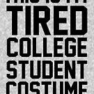 Dieses ist mein müdes Student-Kostüm von kjanedesigns