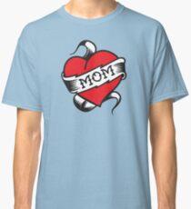 Mom Tattoo Classic T-Shirt