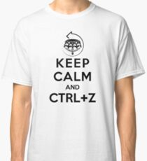Keep calm and ctrl+z Classic T-Shirt