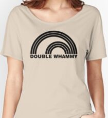 Double Whammy Women's Relaxed Fit T-Shirt