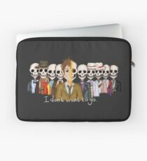 I Don't Want To Go Laptop Sleeve