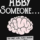 Abby Normal von kjanedesigns