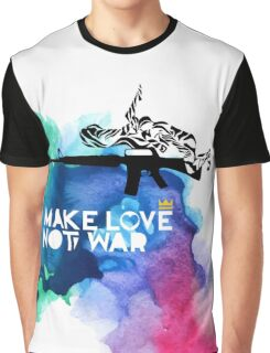 Make Love Not War M16 Graphic T-Shirt
